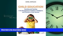 Enjoyed Read Child Education: Parenting and Teaching in the Development of Children s Intelligence