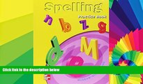 Big Deals  Spelling: Practice Book : McGraw-Hill Reading Grade 1  Free Full Read Most Wanted
