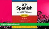 behold  AP Spanish: Preparing for the Language Examination, 3rd Edition, Student Edition