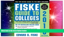 Big Deals  Fiske Guide to Colleges 2016  Free Full Read Most Wanted