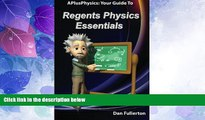 Big Deals  APlusPhysics: Your Guide to Regents Physics Essentials  Free Full Read Most Wanted