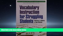 For you Vocabulary Instruction for Struggling Students (What Works for Special-Needs Learners)