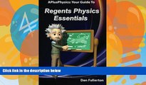 Big Deals  APlusPhysics: Your Guide to Regents Physics Essentials  Best Seller Books Most Wanted
