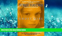 Popular Book Ghost Girl: The True Story of a Child in Peril and the Teacher Who Saved Her