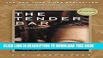 [PDF] The Tender Bar: A Memoir Popular Collection