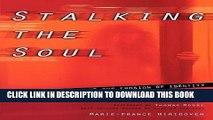 [PDF] Stalking the Soul Popular Online