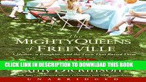[PDF] The Mighty Queens of Freeville: The True Story of a Mother, a Daughter, and the Town That