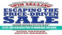 [PDF] Escaping the Price-Driven Sale: How World Class Sellers Create Extraordinary Profit Popular