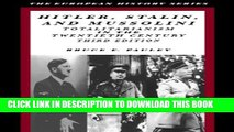 [PDF] Hitler, Stalin, and Mussolini: Totalitarianism in the Twentieth Century Popular Collection