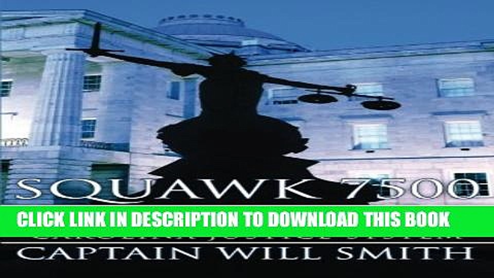 [PDF] Squawk 7500: The True Story of a Pilot Hijacked by the North Carolina  Justice System Popular