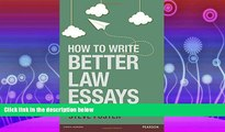 complete  How to Write Better Law Essays: Tools   Techniques for Success in Exams   Assignments