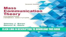 [PDF] Mass Communication Theory: Foundations, Ferment, and Future, 7th Edition Full Online