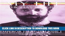 [PDF] The Autobiography of Emperor Haile Sellassie I: King of All Kings and Lord of All Lords; My
