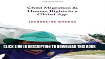 [PDF] Child Migration and Human Rights in a Global Age (Human Rights and Crimes against Humanity)