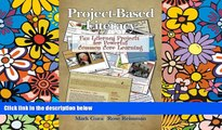 Big Deals  Project Based Literacy: Fun Literacy Projects for Powerful Common Core Learning  Free