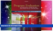 Must Have PDF  Program Evaluation: Alternative Approaches and Practical Guidelines (4th Edition)