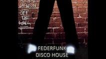 Michael Jackson -Off The Wall ( FederFunk Disco House Remix ) 2016 FREE DOWNLOAD