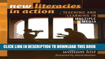 New Book New Literacies In Action: Teaching And Learning In Multiple Media (Language and Literacy