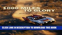 [PDF] 1000 Miles to Glory: The History of the Baja 1000 Popular Online