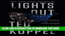 [New] Lights Out: A Cyberattack, A Nation Unprepared, Surviving the Aftermath Exclusive Online
