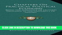 [PDF] Chapters On Practical Political Economy: Being The Substance Of Lectures Delivered In The