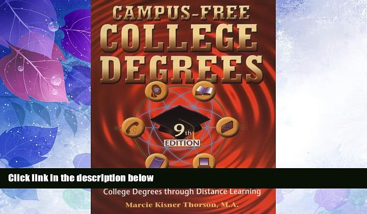 Big Deals  Campus Free College Degrees: Thorsons Guide to Accredited College Degrees Through