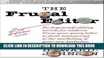 [PDF] The Frugal Editor: Do-it-yourself editing secrets for authors: From your query letter to