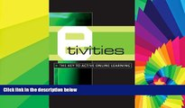 Big Deals  E-Tivities: The Key to Active Online Learning  Best Seller Books Best Seller