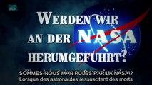 Sommes-nous manipulés par la Nasa ? Lorsque des astronautes ressuscitent des morts (VOSTFR)