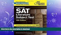 FAVORITE BOOK  Cracking the SAT Literature Subject Test, 15th Edition (College Test Preparation)