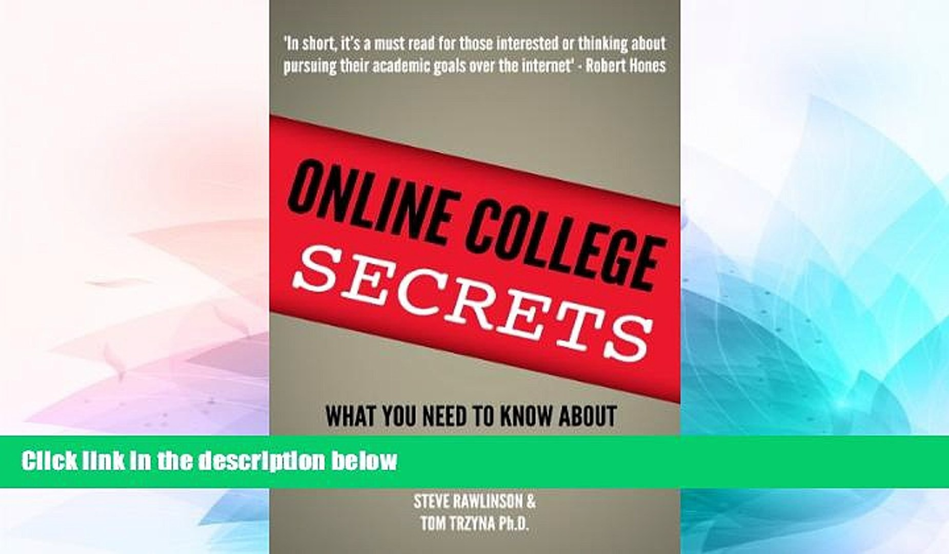 Big Deals  Online College Secrets:  What You Need To Know About Online Degrees Before You Enroll