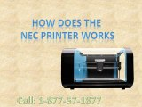 Contact Nec Printer Customer Service Call 1-877-587-1877