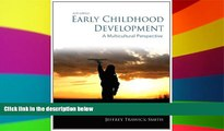 Must Have PDF  Early Childhood Development: A Multicultural Perspective (6th Edition)  Free Full