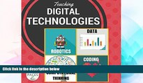 Must Have PDF  Teaching Digital Technologies: Computational Thinking, coding and robotics in the