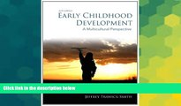 Big Deals  Early Childhood Development: A Multicultural Perspective (6th Edition)  Free Full Read