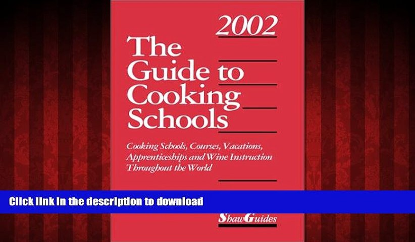 FAVORIT BOOK The Guide to Cooking Schools (Guide to Cooking Schools: Cooking Schools, Courses, | Godialy.com