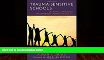 Must Have PDF  Trauma-Sensitive Schools: Learning Communities Transforming Children s Lives, K-5