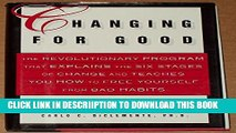 [PDF] Changing for Good: The Revolutionary Program That Explains the Six Stages of Change and