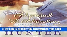 [PDF] Married  til Monday (A Chapel Springs Romance) Full Colection