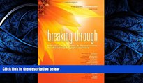 For you Breaking Through: Effective Instruction and Assessment for Reaching English Learners