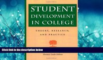 Online eBook Student Development in College: Theory, Research, and Practice (Jossey-Bass Higher