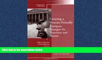 Enjoyed Read Creating a Veteran-Friendly Campus: Strategies for Transition and Success: New