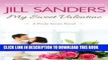[PDF] My Sweet Valentine (Pride Series Romance Novels) (Volume 7) Popular Online