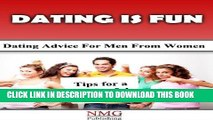 [PDF] Dating is Fun! (Quicky Guide for Love, Dating and Romance Book 1) Popular Online