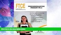 Big Deals  FTCE Prekindergarten/Primary PK-3  Best Seller Books Best Seller