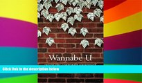 Big Deals  Wannabe U: Inside the Corporate University  Best Seller Books Most Wanted