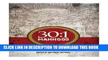 [PDF] 30:1 Manhood: Daily Devotionals: Overcoming The Odds Popular Colection