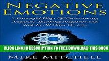 [PDF] Negative Emotions: 7 Powerful Ways in Overcoming Negative Thinking, Negative Self-Talk in 30