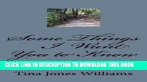 [PDF] Some Things I Want You To Know: I know these things for certain Popular Online