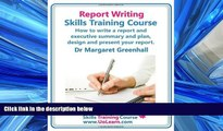 Popular Book Report Writing Skills Training Course. How to Write a Report and Executive Summary,